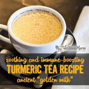 Wellness Mama® Turmeric Tea (Golden Milk) - 5 Minute Recipe | Wellness Mama