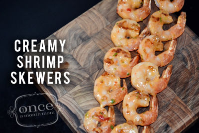 Creamy Shrimp Skewers | Once A Month Meals