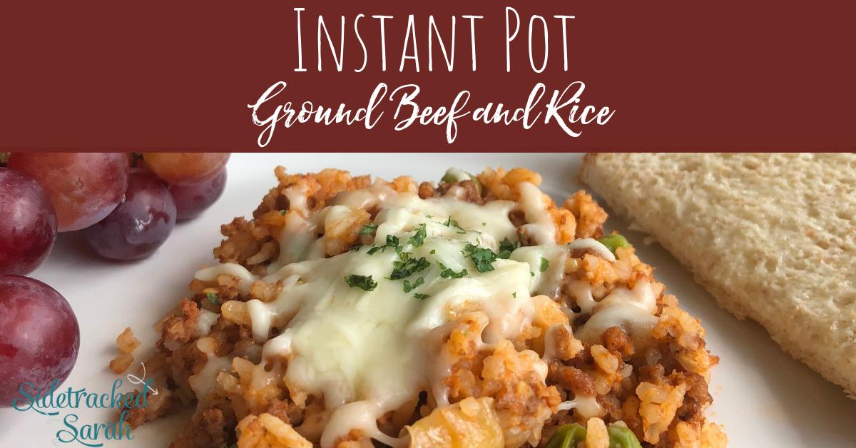 Instant Pot Ground Beef & Rice