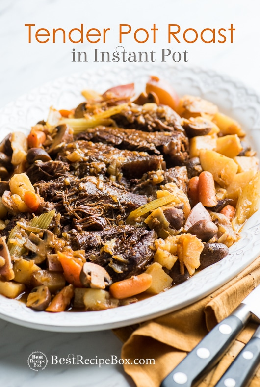 Quick & Tender Pot Roast Recipe In Instant Pot Pressure Cooker
