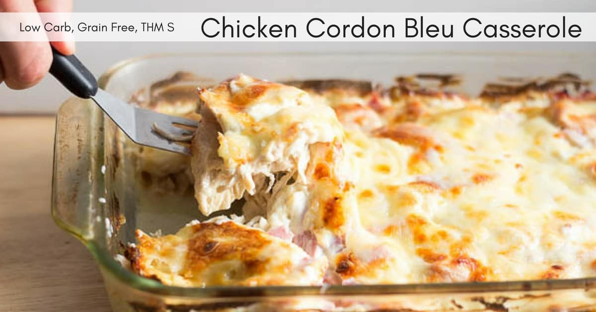 Chicken Cordon Bleu Casserole - Low Carb, Grain Free, Thm S
